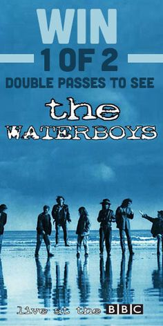 Win 1 of 2 Double Passes to See The Waterboys! #concert #music #BBC #competition