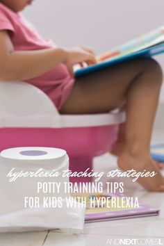 8b02b67876c Hyperlexia and autism potty training tips - great hyperlexia teaching  strategies for helping your child master