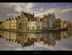 Bruges Belgium | Bruges, Belgium This is the the most mystical town in the world it takes your breath away