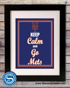 "New York Mets ""Keep Calm and Go Mets"" 8x10 Print. $10.95, via Etsy."