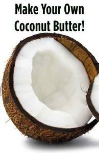 Make Your Own Coconut Butter! | eBay