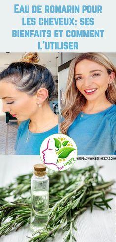 Eau de romarin pour les cheveux: ses bienfaits et comment l'utiliser