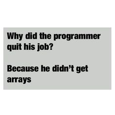 Why did the #programmer quit his job? #FunnyFriday #SSLLC