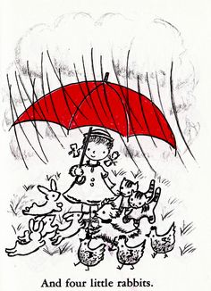 My Red Umbrella is the sweet and simple story of a little girl and a parapluie of most amazing proportions. It was written and illustrated by Robert Bright