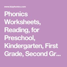 Phonics Worksheets, Reading, for Preschool, Kindergarten, First Grade, Second Grade