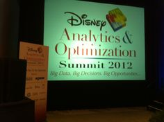 Disney Analytics and Optimization Summit 2012