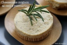 Cheesecake mignon ai ceci e rosmarino – Cucinando con Gioia