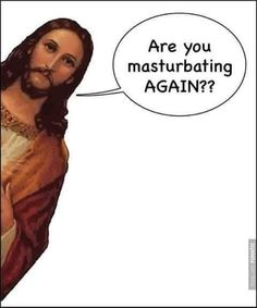 Jesus is watching. Adult Dirty Jokes, Adult Humor, Wife Humor, Man Humor, Funny Picture Quotes, Funny Photos, Naughty Emoji, Jokes About Men, Funny Comic Strips