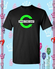 Mind the gap Chive shirt