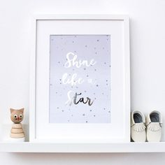 Silver Foil Print - Shine Like A Star, metallic nursery print for babies nursery decor, children's bedroom