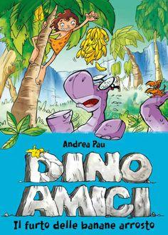 Dino Amici - Il furto delle banane arrosto