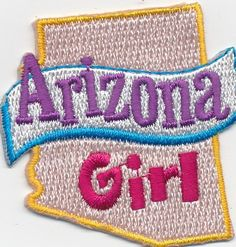 Girl ARIZONA GIRL state Fun Patches Crests Badges SCOUT GUIDES gurl home