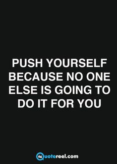 No one else is going to do it for you