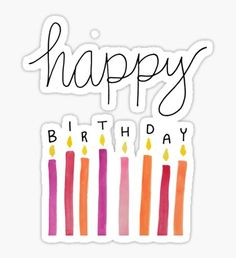 Watercolor Happy Birthday stickers featuring millions of original designs created by independent artists. Happy Birthday Printable, Happy Birthday Wallpaper, Happy Birthday Celebration, Happy Birthday Friend, Happy Birthday Cake Topper, Happy Birthday Sister, Happy Birthday Gifts, Happy Birthday Images, Happy Birthday Greetings