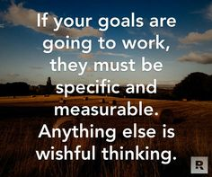 SPECIFIC AND MEASURABLE GOALS