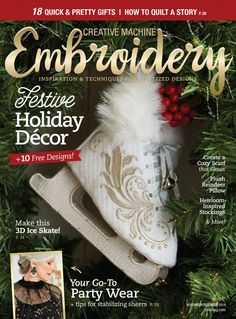 Creative machine Embroider is filled with ideas, techniques and projects to spice up fashion accessories, gifts or home decor. Diy Embroidery Projects, Hand Embroidery Patterns Free, Towel Embroidery, Embroidery On Clothes, Creative Embroidery, Embroidery For Beginners, Beaded Ornament Covers, December, Sewing Magazines