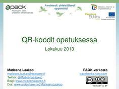 QR-koodit opetuksessa by Matleena Laakso via slideshare