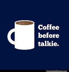 #Coffe #Humor #lol #quote