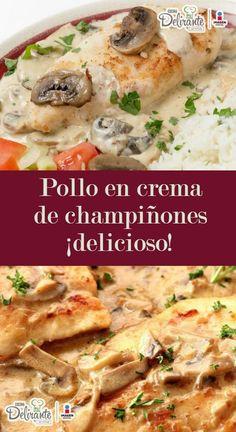 Chicken in cream of mushroom soup- Pollo en crema de champiñones Mushroom Cream Chicken Recipe Mexican Dishes, Mexican Food Recipes, Dinner Recipes, Deli Food, Cooking Recipes, Healthy Recipes, Corn Dogs, Food Dishes, Chicken Recipes