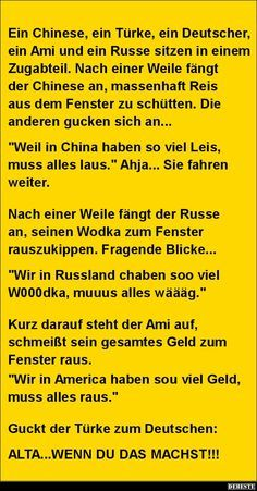 Ein Chinese, ein Türke, ein Deutscher.. Cool Pictures, Funny Pictures, Funny Stories, Man Humor, Cool Words, Comedy, Hilarious, Funny Shit, Texts
