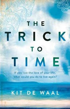 The Trick To Time - Kit de Waal Her new book, The Trick To Time, will also leave an enduring stamp on your brain and heart as it explores the lives of Mona and William from 70s Birmingham and beyond. Weaving tragedy and joy, big themes and the minutiae of life, this is a love story to take on the classics.