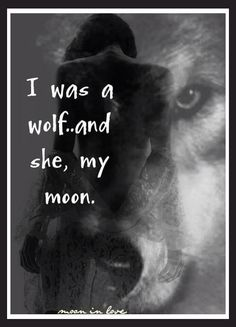 She is his moon