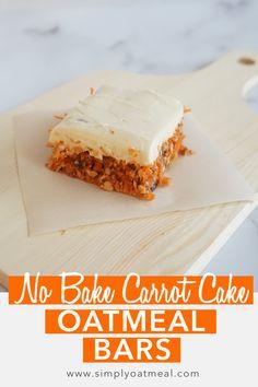 No Bake Carrot Cake Oatmeal Bars (Vegan, Gluten-Free) - Baking Recipes Healthy Desserts, Easy Desserts, Delicious Desserts, Yummy Food, Vegan Dessert Recipes, Baking Recipes, Cookie Recipes, Sweet Treats, Yummy Treats