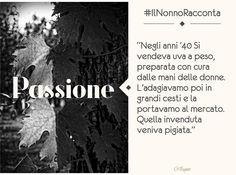 """""""La nostra passione ci accompagna da anni. E di gavetta ne abbiamo fatta tantissima!"""" #IlNonnoRacconta"""