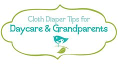 Cloth Diaper Tips for Daycare and Grandparents by Sweetbottoms Baby Boutique