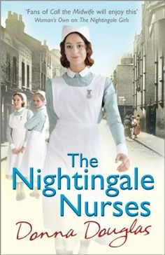The Nightingale Nurses (Nightingales) by Donna Douglas, http://www.amazon.com/dp/B00DOL0GHY/ref=cm_sw_r_pi_dp_bXQItb0G78EX3