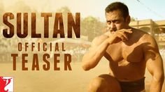 Sultan Official Teaser – Actor Salman Khan & Anushka Sharma