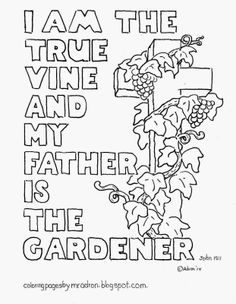 I Am The True Vine Coloring Page See More At My Blogger Coloringpagesbymradronblogspot 2014 05 With Cros