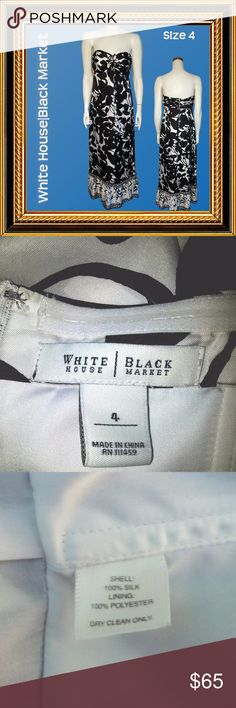 WHITE HOUSE BLACK MARKET Silk Strapless - Size 4 Condition - Very good. No stains or tears.   Measurements:  Chest - 32;  Waist - 30;  Hips - 38; Garment Length - 49 White House Black Market Dresses Maxi