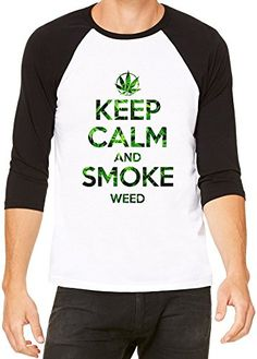 Keep Calm And Smoke Weed Camiseta beisbol Unisex Large #regalo #arte #geek #camiseta