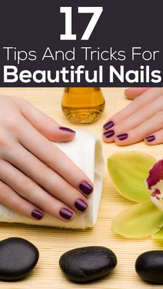 17 Tips And Tricks For Beautiful Nails - Everyone loves having beautiful nails and hands. Our hands come in contact with many things which tamper the beauty of our nails. In order to maintain the beauty of your hands, you should follow a specific care routine according to your need. Here are a few tips and tricks to keep your nails and hands always beautiful...