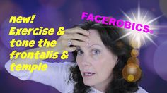 Face Exercise - Exercise, Tone & Lift the Temple Muscles to Reduce Templ...