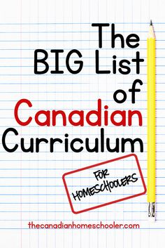 The BIG list of Canadian Curriculum for Homeschoolers: People are always asking me for curriculum options for Canadians. That has been the goal of this blog – to share Canadian resources, but sometimes, a simple list is better. Here are some Canadian curriculum options for you to consider.