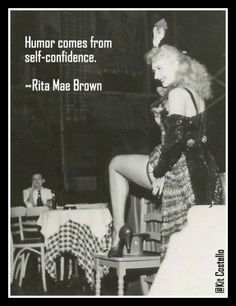 confident humor...