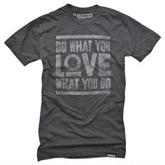 Do What You Love Tee