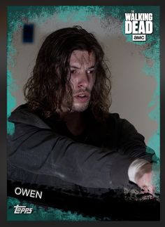 Owen (Teal Parallel) Insert Card The Walking Dead 2016 Topps