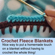 Fleece Edging - Nice way to put a homemade touch on a blanket without having to crochet the whole thing! Picot Crochet, Crochet Borders, Knit Or Crochet, Learn To Crochet, Baby Blanket Crochet, Crochet For Kids, Crochet Crafts, Crochet Stitches, Sewing Crafts