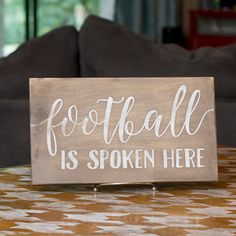 Football is Spoken Here Hand Painted Sign