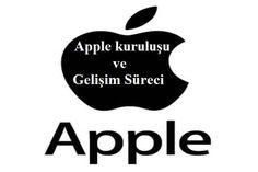 Apple Kuruluşu ve Gelişim Süreci | Kişisel Blog