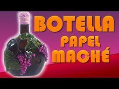 BOTELLA DECORADA CON PAPEL MACHE - YouTube
