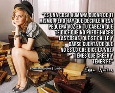Spanish Quotes discovered by g on We Heart It Harry Potter Tumblr, Harry Potter Quotes, Emma Watson Frases, Quotes We Heart It, Enma Watson, Broken Book, Quotes En Espanol, Dramione, Spanish Quotes