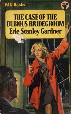 The Case of the Dubious Bridegroom (Perry Mason, Book by Erle Stanley Gardner. Pulp Fiction Book, Fiction Movies, Perry Mason, Roman, True Detective, Vintage Book Covers, Pulp Magazine, Literary Genre, Book Cover Art