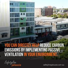 You can be directly help reduce carbon emissions by implementing passive ventilation in your environment. Building Management System, Louvre Windows, Indoor Air Quality, Cool Designs, Environment, Jealousy
