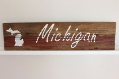 Reclaimed 1870's Barnwood Hand Painted Michigan Sign