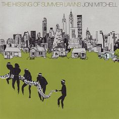 Joni Mitchell: The Hissing of Summer Lawns (1975)