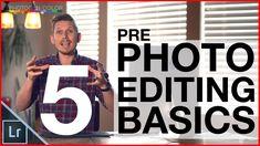 Photo editing tutorial - Top 5 tips before you start editing photos